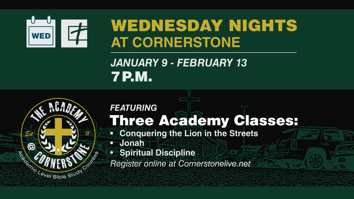 Wednesday Nights at Cornerstone, featuring the Academy at Cornerstone