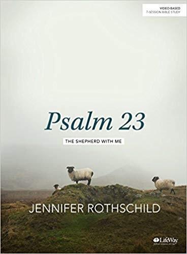 Tuesday AM Bible Study - Psalms 23